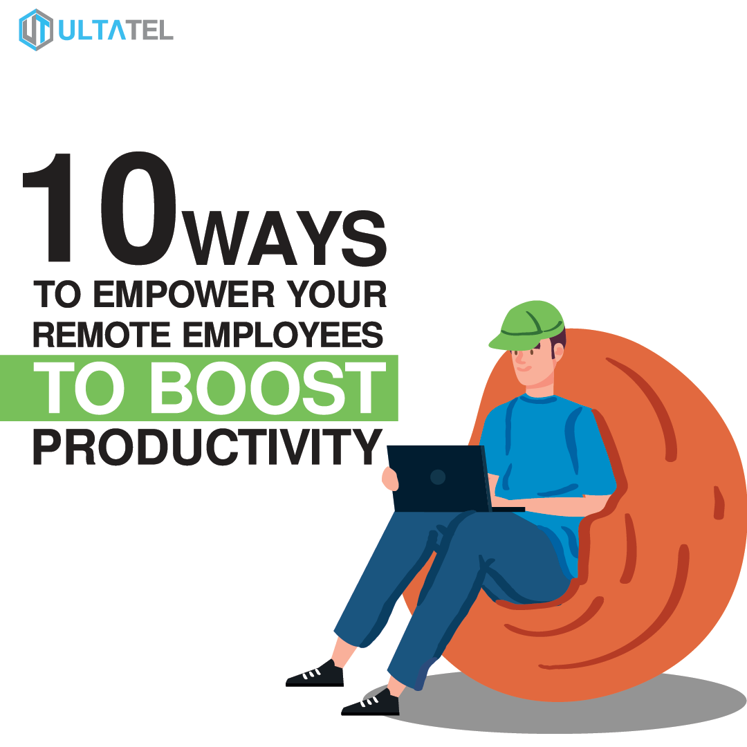 10 Ways To Empower Your Remote Employees To Boost Productivity Featured Image