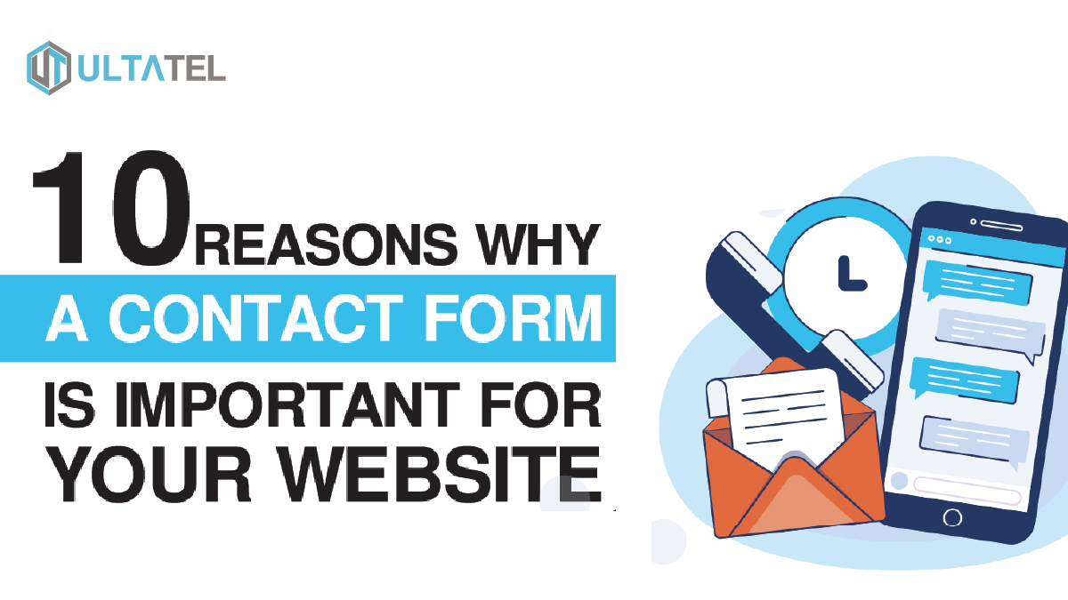 10 Reasons Why A Contact Form Is Important For Your Website