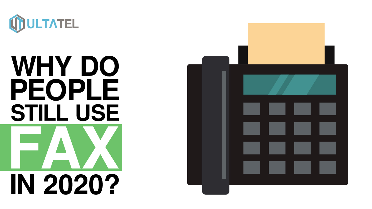 Why Do People Still Use Fax in 2020? (10 Reasons Why)