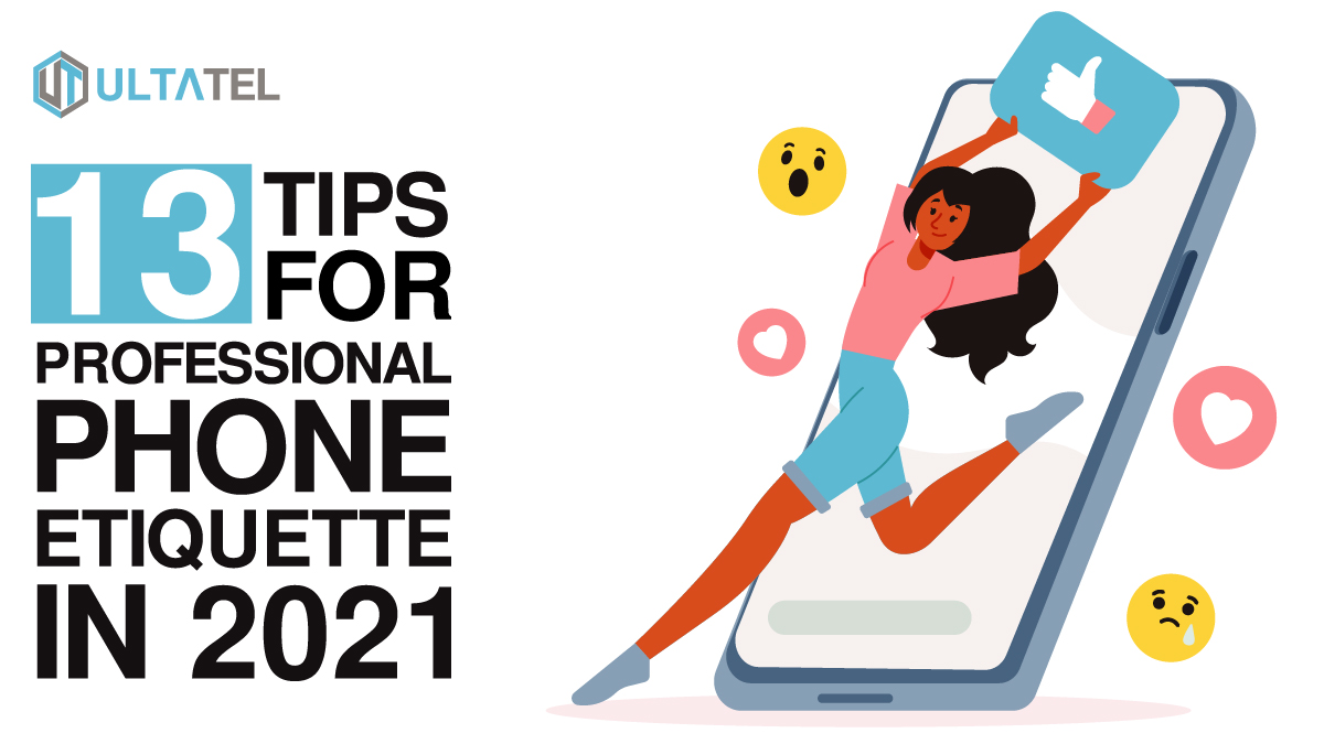13 Tips for Professional Phone Etiquette in 2021