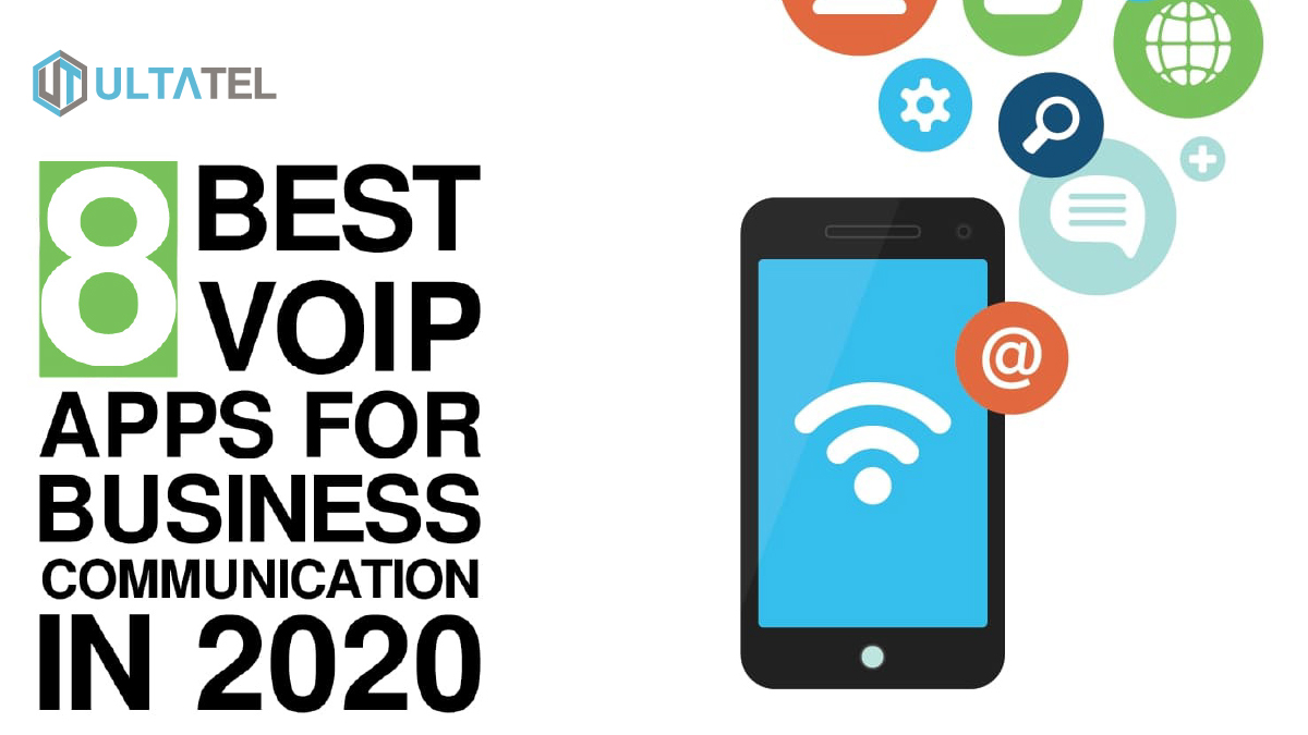 8 Best VoIP Apps For Business Communication in 2020