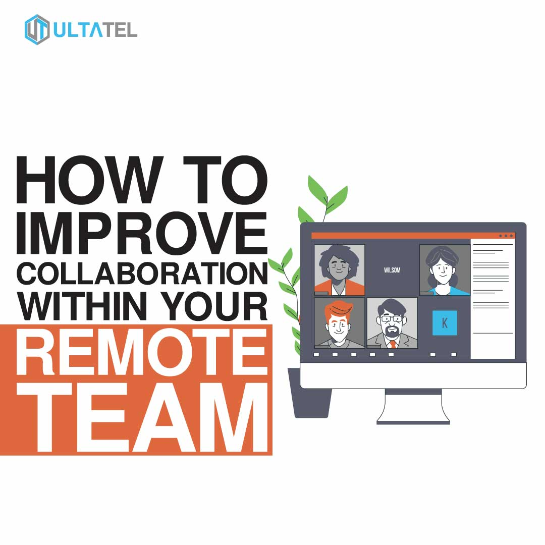How to Improve Collaboration Within Your Remote Team Featured Image