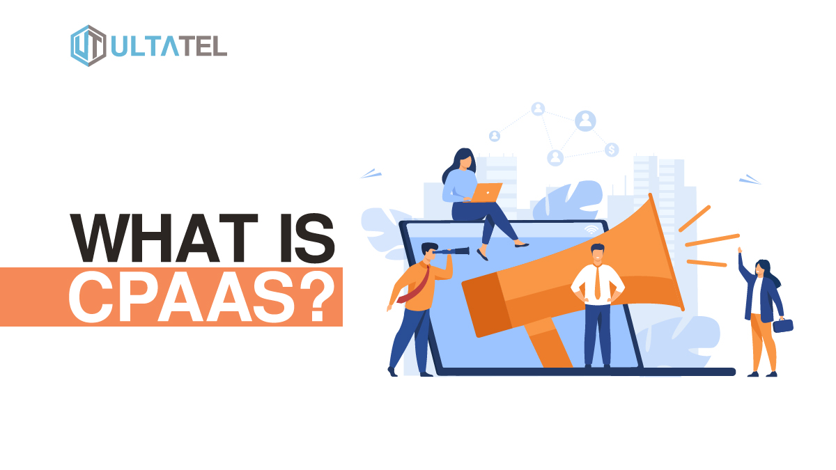 What is CPaaS? Communications Platform as a Service Explained