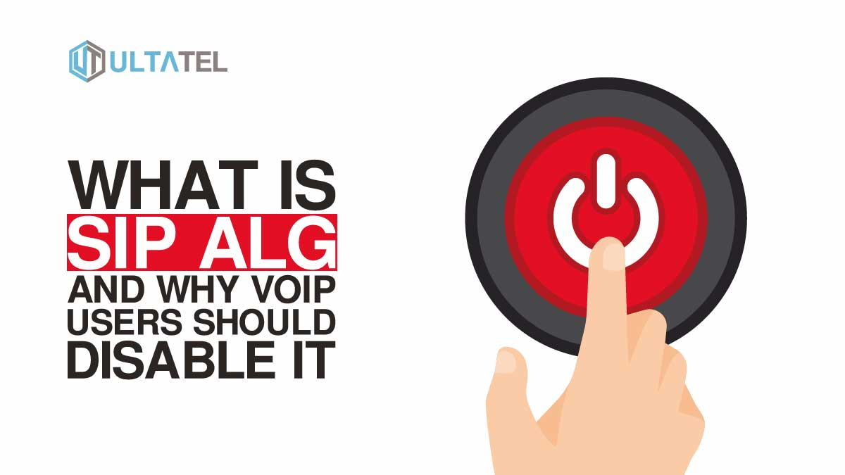 What is SIP ALG and Why VoIP Users Should Disable It?